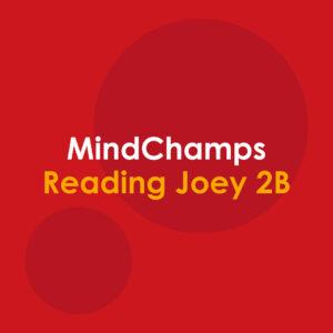 MindChamps Reading Levels 1 – 4 (Joey) for N2