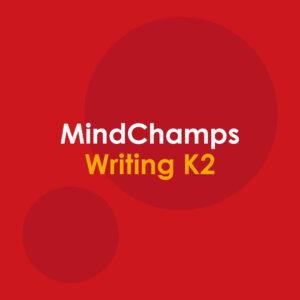MindChamps Writing K2